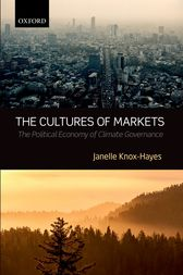 The Cultures of Markets by Janelle Knox-Hayes