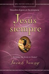 Jesús siempre by Sarah Young