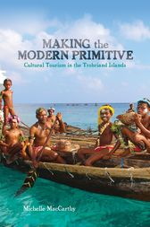 Making the Modern Primitive by Michelle MacCarthy