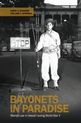 Bayonets in Paradise by Harry N. Scheiber
