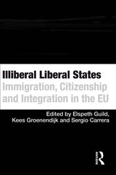 Illiberal Liberal States by Elspeth Guild