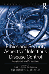 Ethics and Security Aspects of Infectious Disease Control by Michael J. Selgelid