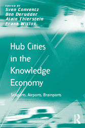 Hub Cities in the Knowledge Economy by Ben Derudder