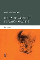 For and Against Psychoanalysis by Stephen Frosh