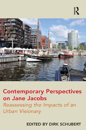 Contemporary Perspectives on Jane Jacobs by Dirk Schubert