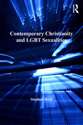 Contemporary Christianity and LGBT Sexualities by Stephen Hunt