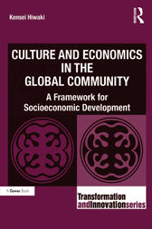 Culture and Economics in the Global Community by Kensei Hiwaki