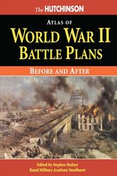 The Hutchinson Atlas of World War II Battle Plans by Stephen Badsey