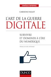 L'art de la guerre digitale by Caroline Faillet