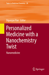 Personalized Medicine with a Nanochemistry Twist by Dipanjan Pan