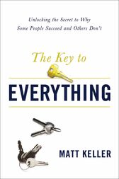The Key to Everything by Matt Keller