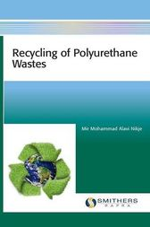 Recycling of Polyurethane Wastes by Mir Mohammad Alavi Nikje