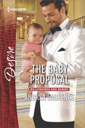 The Baby Proposal by Andrea Laurence