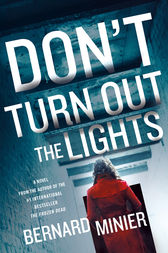 Don't Turn Out the Lights by Bernard Minier