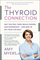 The Thyroid Connection by Myers