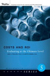 Costs and ROI by Jack J. Phillips