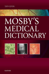 Mosby's Medical Dictionary by Mosby