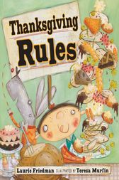 Thanksgiving Rules by Laurie Friedman