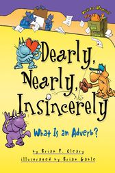 Dearly, Nearly, Insincerely by Brian P. Cleary