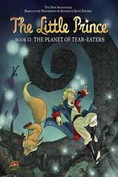 The Planet of Tear-Eaters by Delphine Dubos