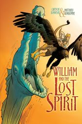 William and the Lost Spirit by Gwen de Bonneval