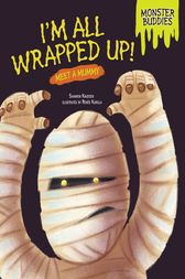 I'm All Wrapped Up! by Shannon Knudsen