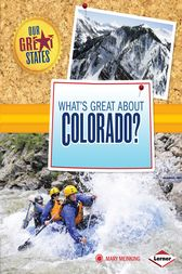 What's Great about Colorado? by Mary Meinking