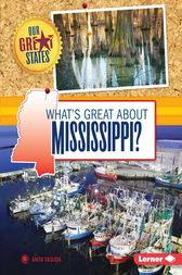 What's Great about Mississippi? by Anita Yasuda
