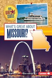 What's Great about Missouri? by Robin Koontz