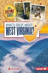 What's Great about West Virginia? by Sheri Dillard