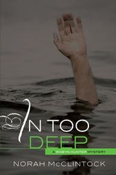 In Too Deep by Norah McClintock