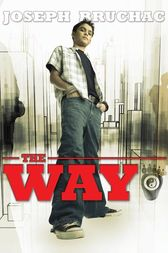 The Way by Joseph Bruchac