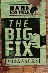 The Big Fix by Nathan Sacks