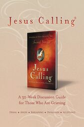 Jesus Calling Book Club Discussion Guide for Grief by Sarah Young
