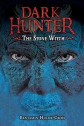 The Stone Witch by Benjamin Hulme-Cross