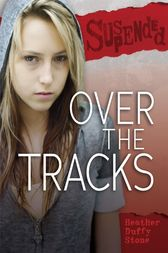 Over the Tracks by Heather Duffy Stone