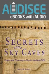 Secrets of the Sky Caves by Sandra K. Athans