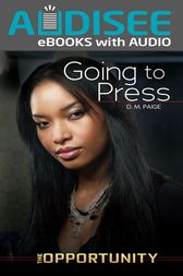 Going to Press by D. M. Paige