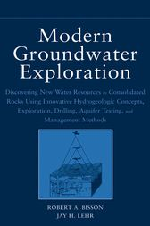 Modern Groundwater Exploration by Robert A. Bisson