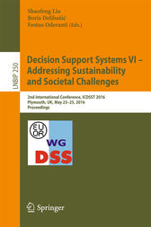 Decision Support Systems VI - Addressing Sustainability and Societal Challenges by Shaofeng Liu