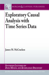 Exploratory Causal Analysis with Time Series Data by James M. McCracken