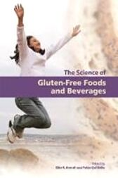 Science of Gluten-Free Foods and Beverages by Elke Arendt