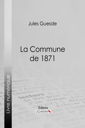 La Commune de 1871 by Jules Guesde