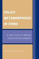 Policy Metamorphosis in China by Xiaojiong Ding