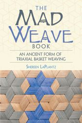 The Mad Weave Book by Shereen LaPlantz