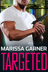 Targeted by Marissa Garner