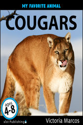 My Favorite Animal: Cougars by Victoria Marcos
