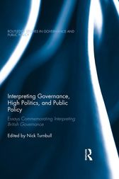 Interpreting Governance, High Politics, and Public Policy by Nick Turnbull