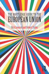 The Routledge Guide to the European Union by Dick Leonard