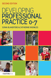 Developing Professional Practice 0-7 by Sonia Blandford